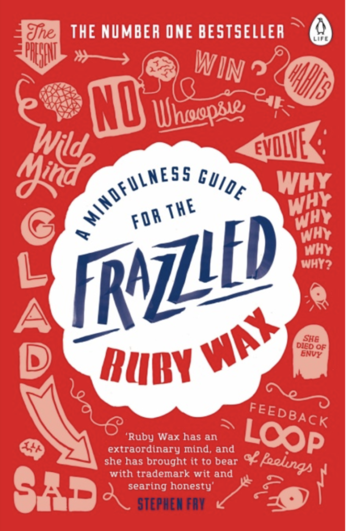 Ruby Wax Mindfulness Guide